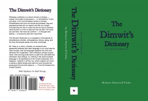 The-Dimwit's-Dictionary_4ed_1050pp_02Nov2014